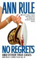 No regrets : and other true cases