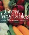Grow vegetables