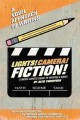 Lights! Camera! Fiction! : a movie lover's guide to writing a novel
