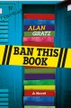 Ban this book : a novel