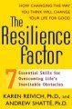The resilience factor : 7 essential skills for overcoming life's inevitable obstacles