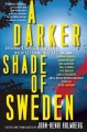 A darker shade of Sweden : original stories by Sweden's greatest crime writers