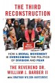 The third reconstruction Moral Mondays, fusion politics, and the rise of a new justice movement