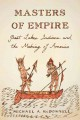 Masters of Empire : Great Lakes Indians and the making of America