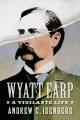 Wyatt Earp : a vigilante life
