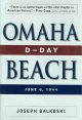 Omaha Beach : D-Day, June 6, 1944