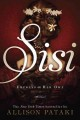Sisi : Empress on her own : a novel