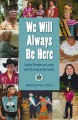 We will always be here : native peoples on living and thriving in the South