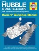 NASA Hubble space telescope owners' workshop manual : 1990 onwards (including all upgrades)