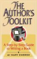 The author's toolkit : a step-by-step guide to writing a book