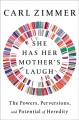 She has her mother's laugh : what heredity is, is not, and may become
