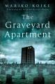 The graveyard apartment : a novel