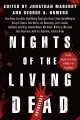 Nights of the living dead : an anthology