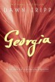 Georgia : a novel of Georgia O'Keefe