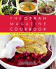 O, The Oprah magazine cookbook : 175 delicious recipes to savor with friends and family