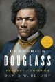 Frederick Douglass : prophet of freedom