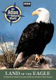 Land of the eagle the definitive portrait of the land, wildlife and peoples of North America