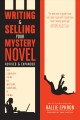 Writing and selling your mystery novel : the complete guide to mystery, suspense, and crime