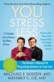 YOU-- stress less : the owner's manual for regaining balance in your life