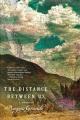 The distance between us : a memoir