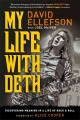 My life with Deth : discovering meaning in a life of rock & roll