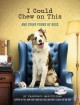 I could chew on this : and other poems by dogs