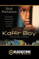 Kaffir boy the true story of a Black youth's coming of age in Apartheid South Africa