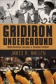 Gridiron underground : Black American journeys in Canadian football