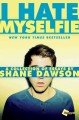 I hate myselfie : a collection of essays