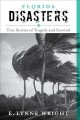 Florida disasters : true stories of tragedy and survival