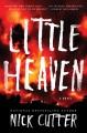 Little heaven : a novel