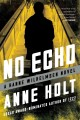 No echo : a Hanne Wilhelmsen novel