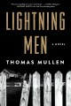Lightning men : a novel