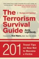 The terrorism survival guide : 201 travel tips on how not to become a victim