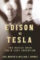 Edison vs. Tesla : the battle over their last invention