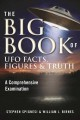 The big book of UFO facts, figures & truth : a comprehensive examination