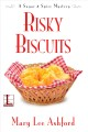 Risky biscuits a Sugar & Spice mystery