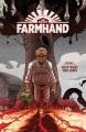 Farmhand. Volume 1, Reap what was sown