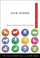 Sun signs : the only book you'll ever need