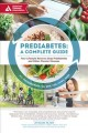 Prediabetes : a complete guide : your lifestyle reset to stop prediabetes and other chronic illnesses