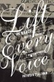 Lift every voice : the NAACP and the making of the civil rights movement