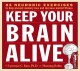 Keep your brain alive 83 neurobic exercises to help prevent memory loss and increase mental fitness