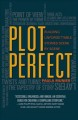 Plot perfect : how to build unforgettable stories scene by scene