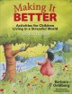 Making it better : activities for children living in a stressful world