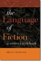 The language of fiction : a writer's stylebook