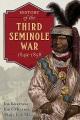 History of the Third Seminole War, 1849-1858