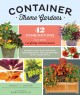 Container theme gardens : 42 combinations, each using 5 perfectly matched plants
