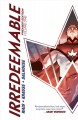 Irredeemable. Volume 1, issue 1-8