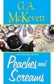 Peaches and screams a Savannah Reid mystery