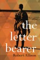 The letter bearer a novel